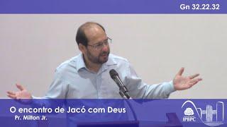 Gn 32.22-32 - O encontro de Jacó com Deus