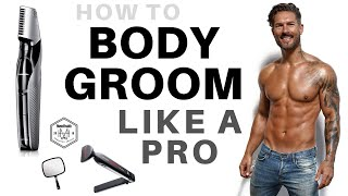 HOW TO MANSCAPE LIKE A PRO – Male Model's Full Body Grooming Secrets (groin, back, legs arms, chest)