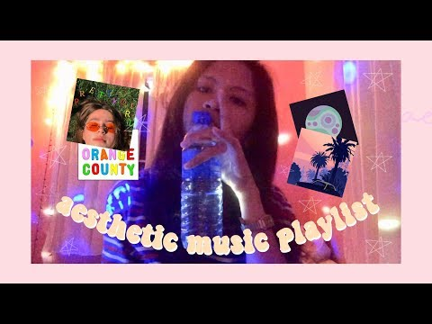 « MY AESTHETIC MUSIC PLAYLIST 2018 »