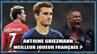 ANTOINE GRIEZMANN, MEILLEUR JOUEUR FRANÇAIS ? Class'Foot 58