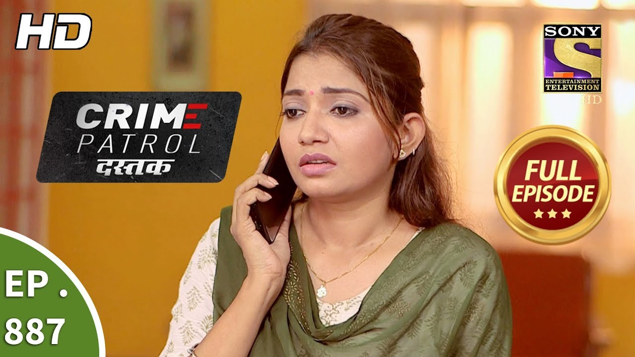 Crime Patrol Dastak - Ep 887 - Full Episode - 17th October, 2018