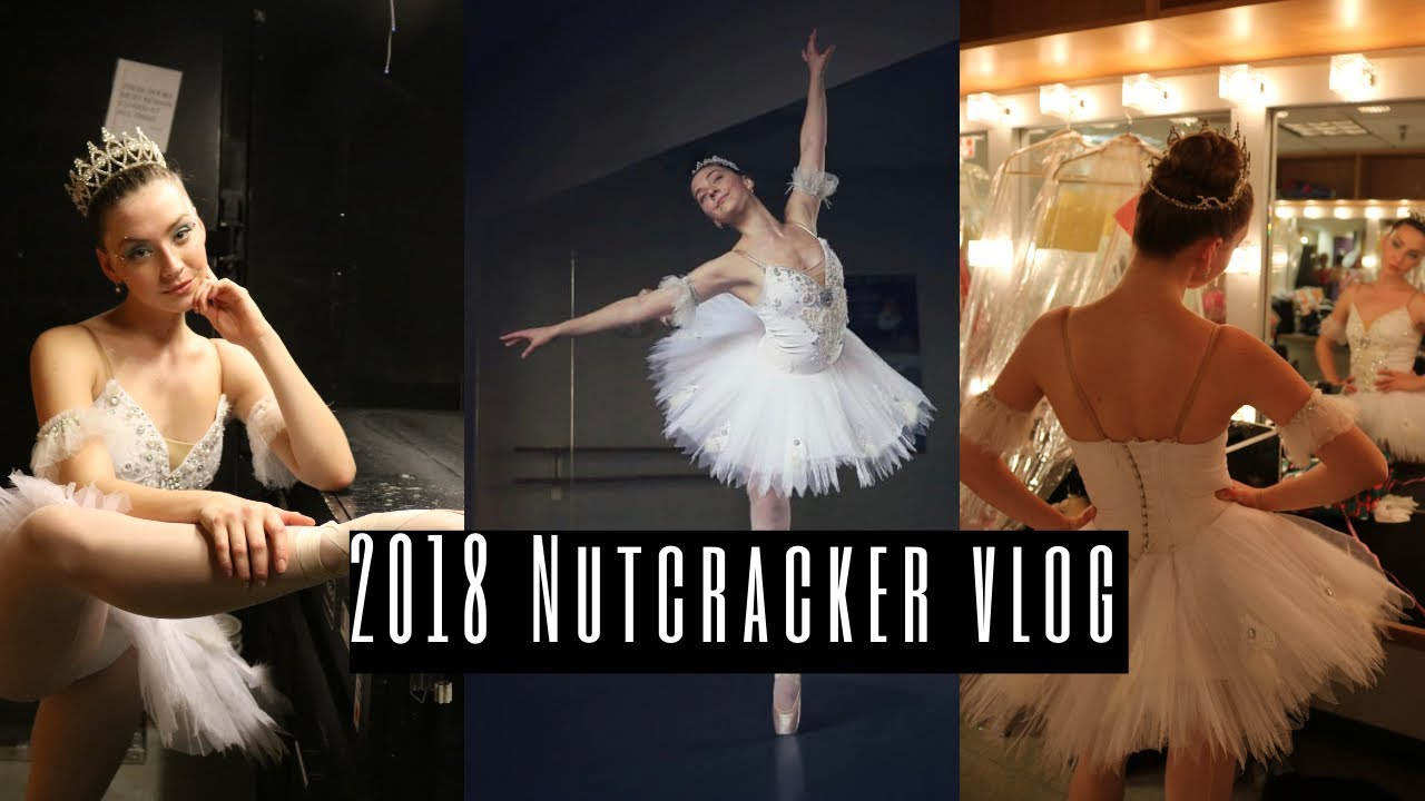 Nutcracker theater week vlog 2018