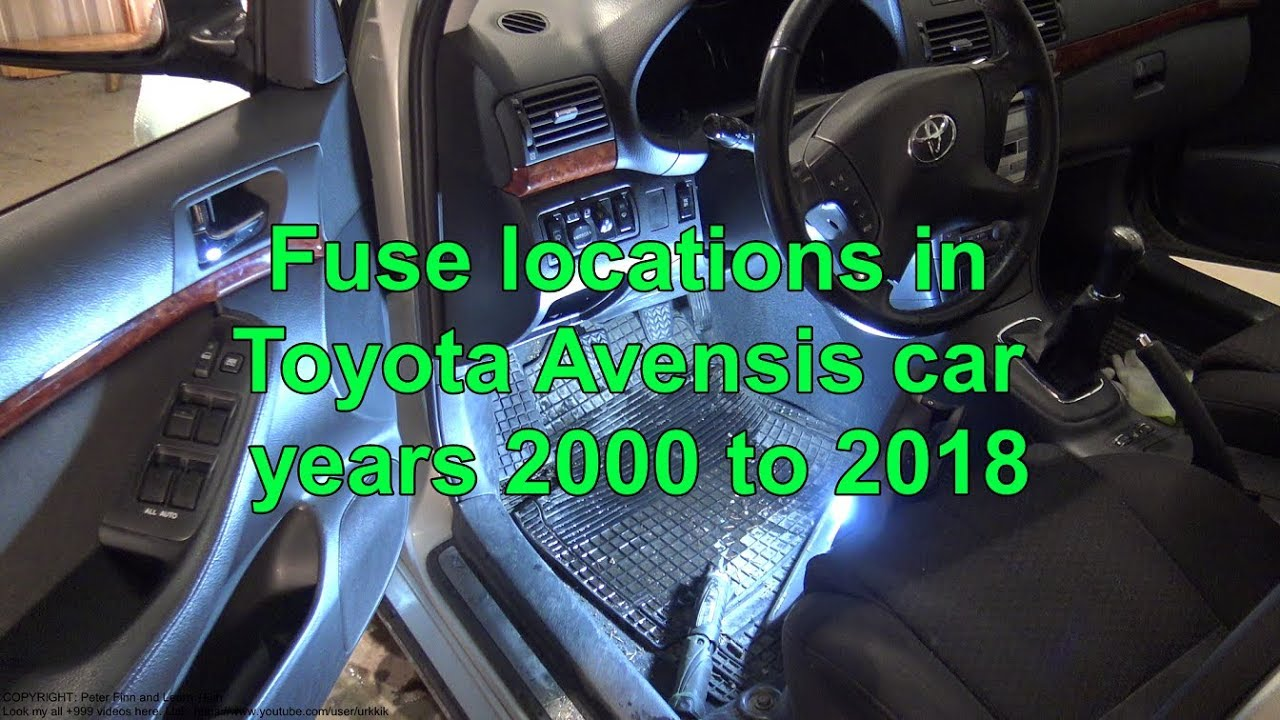 fuses locations in toyota avensis car years 2000 to 2018 - youtube  youtube