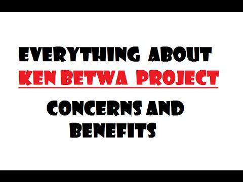 All about KEN BETWA River interlinking Project  :  Concerns and Benefits