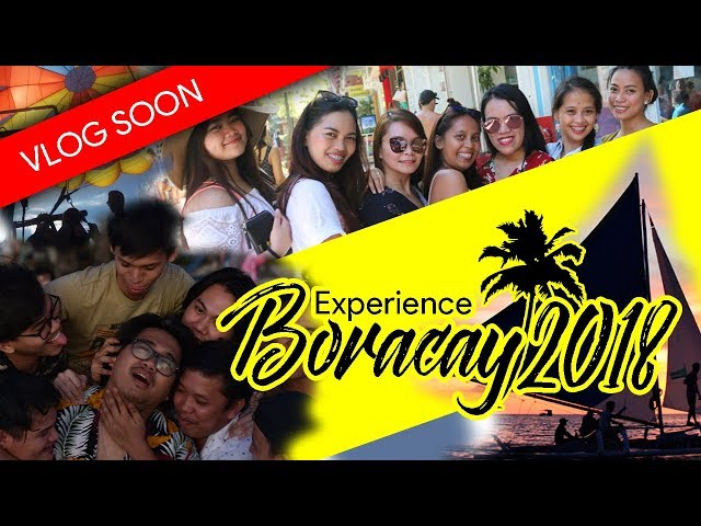 Experience The New Boracay 2018   Apchamp