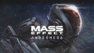Mass Effect: Andromeda - Всё, что вам нужно знать об игре