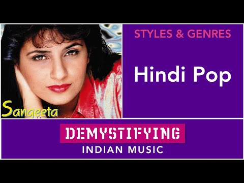 GENRES: Hindi Pop - Demystifying Indian Music # 30