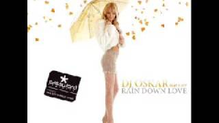 DJ OSKAR FT. LUCY - RAIN DOWN LOVE