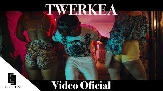 Eloy - Twerkea 🍑 (Video Oficial)