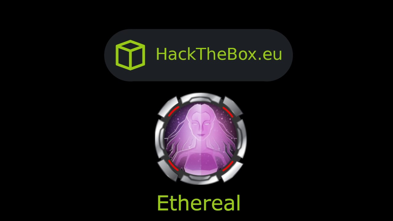 HackTheBox - Ethereal