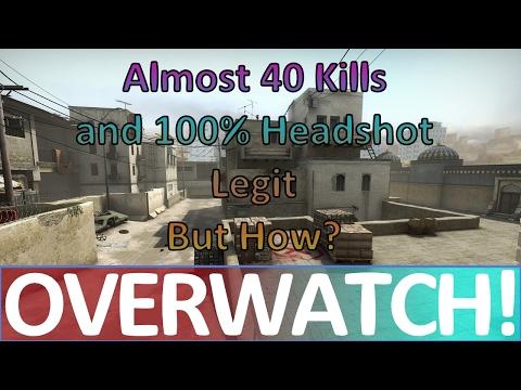 Nearly 40kills With 100% Headshot Percentage! Legit But How? CS:GO OVERWATCH