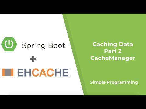 spring-boot---caching-data---ehcache-|-cachemanager-|-part-2-|-simple-programming