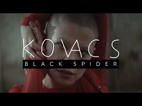 Mix - Kovacs - Black Spider (Official Video)