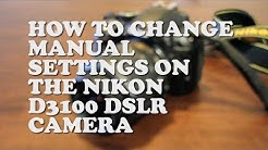 HOW TO: CHANGE ISO, SHUTTER SPEED & APERTURE ON THE NIKON D3100 or D3200 SLR CAMERA