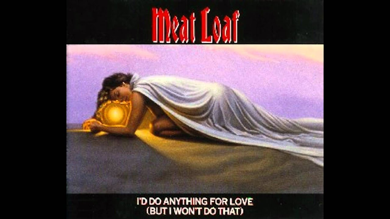 Übersetzung Meat Loaf - I'd Do Anything for Love …