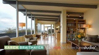 Architecture Spotlight #46 | Mid-Century Modern by Rom Architecture & Karen Braitmayer | Seattle, WA