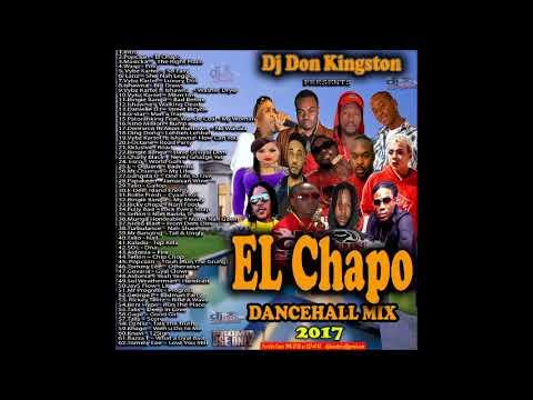 Dj Don Kingston El Chapo  Dancehall Mix Oct 2017