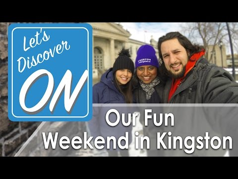 Let's Discover ON - Our Fun Weekend in Kingston, ON