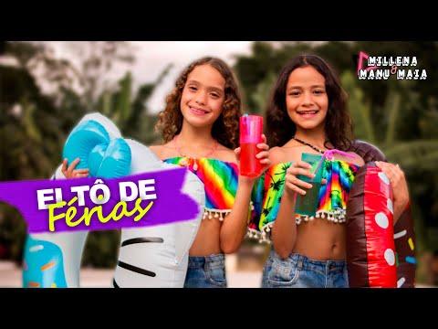 Millena & Manu Maia - Ei Tô De Férias (Clipe Oficial)