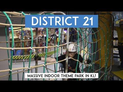 District 21 - Massive Indoor Theme Park in KL