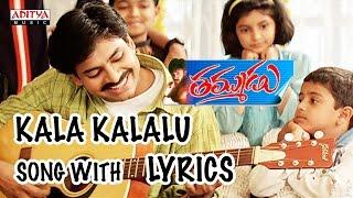 Kala Kalalu Full Song With Lyrics - Thammudu Songs - Pawan Kalyan, Preeti Jhangiani