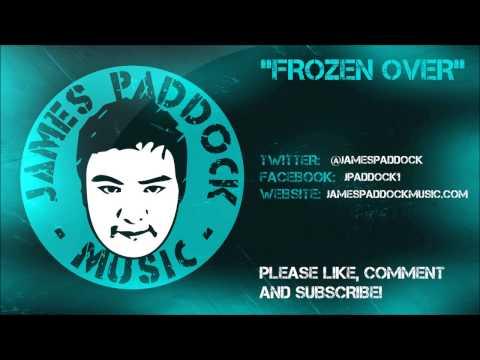 James Paddock Music - Frozen Over