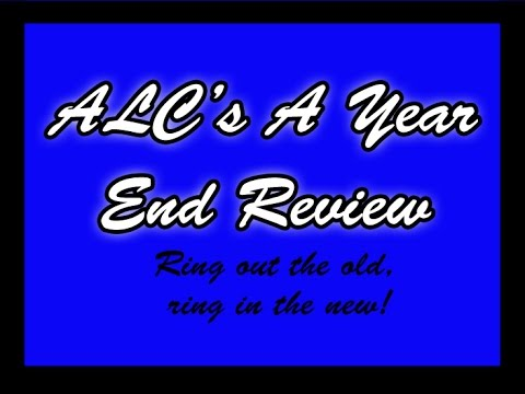 ALC's Year End Review