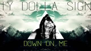 Dj Mustard Down On Me Feat Ty Dolla $ign & 2 chainz