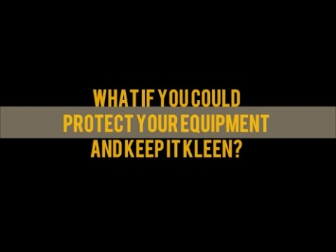 Protecting your Equipment with KLEEN KOTE and KLEEN KRETE