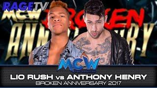 Lio Rush vs. Anthony Henry