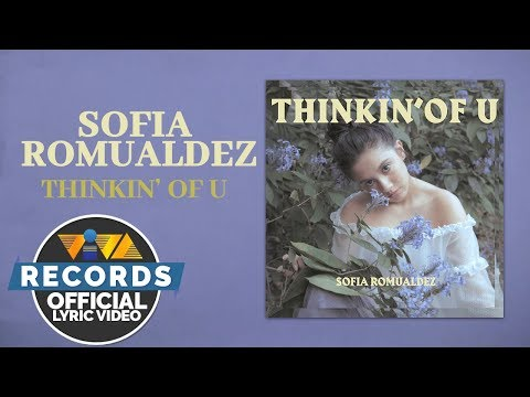 Sofia Romualdez — Thinkin' Of U [Official Lyric Video]