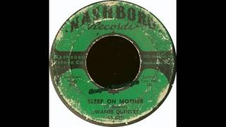 """Sleep On Mother"" (Original)(1958) Swanee Quintet"