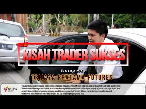 Kisah Trader Sukses PT Trijaya Pratama Futures