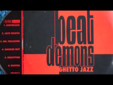 Beat Demons - Bushta - on Ghetto Jazz EP (1995)