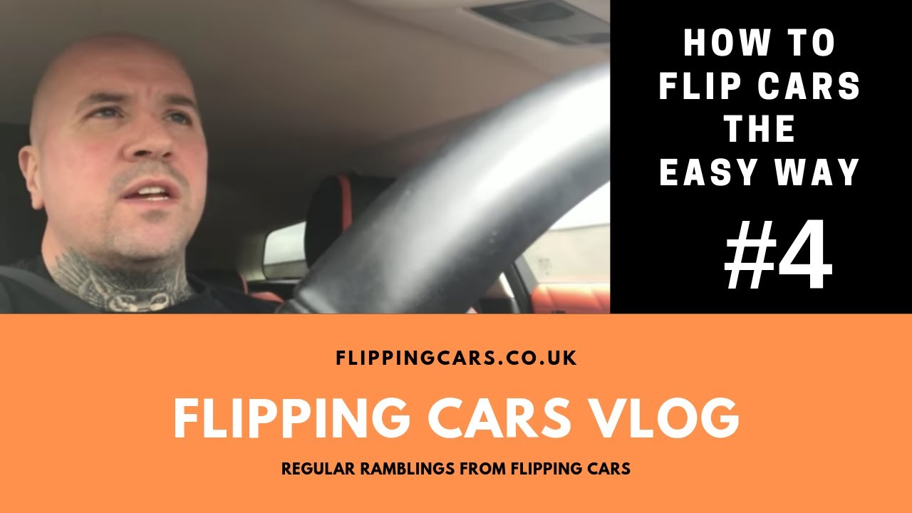How To Flip Cars >> How To Flip Cars For A Profit Vlog 4