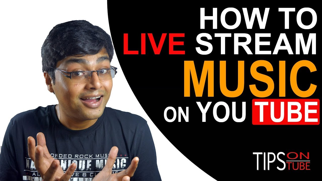 How To Live Stream Music On Youtube Youtube