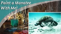 Paint a Manatee With Me  LIVE! & Art Chat