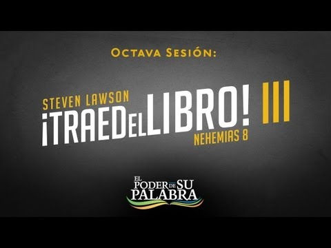 """Steven Lawson - """"Traed el Libro III"""""""