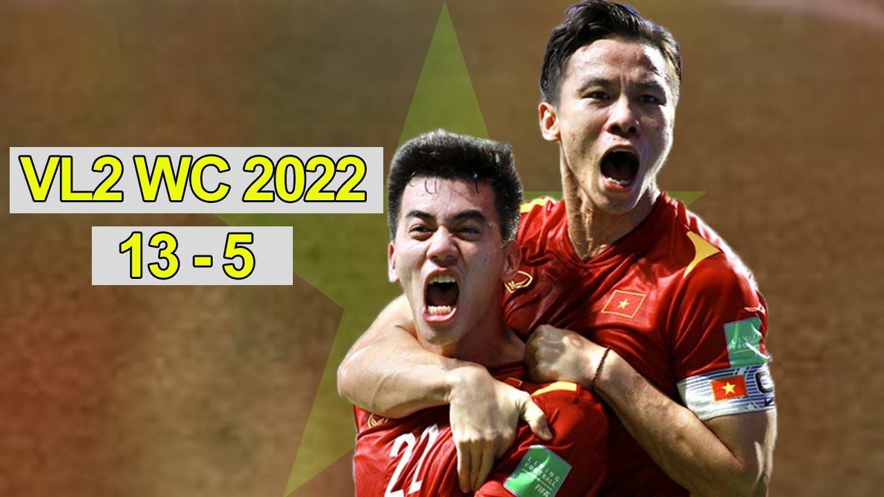Bóng Đá Việt Nam Vòng Loại Thứ 2 World Cup 2022   Tất Cả 13 Bàn Thắng 5 Bàn Thua   Full HD