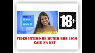Video Intimo da Munik Nunes do BBB 16 - vazou na net