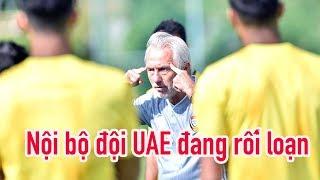 Kể chuyện UAE và áp lực khủng trước trận gặp Việt Nam