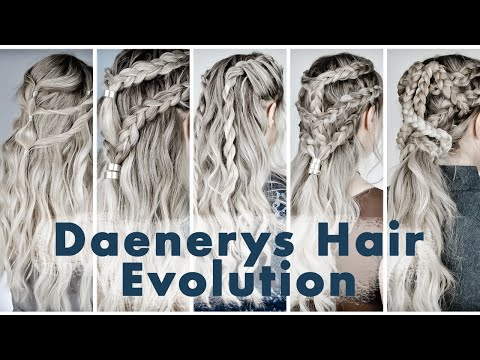 The Evolution of Daenerys Targaryen Hairstyles - KayleyMelissa