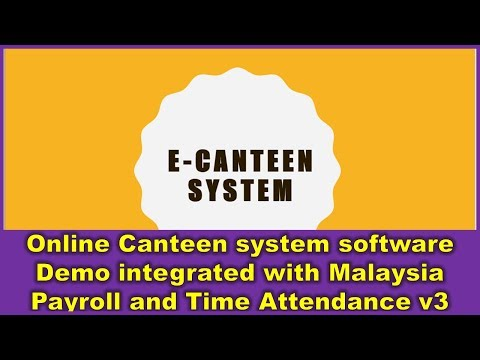 Online Canteen system software Demo integrated with Malaysia Payroll and Time Attendance  v3