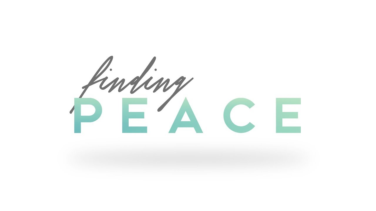 Holding On To Peace - Sermon Series: Finding Peace | New Hope