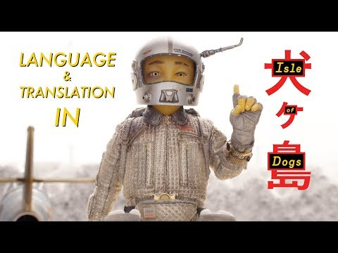 Language and Translation in Isle of Dogs en streaming