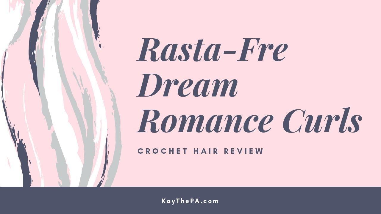 Rastafri Dream Romance Curl The Y Crochet Hair Review