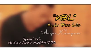 KBL(Kudu Biso Lilo) Aryo Kempes [official music video]