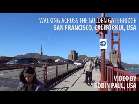 Walking Across Golden Gate Bridge, San Francisco, USA #Uncut #Full Length  #World's First