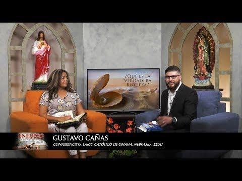 TV En Fuego  #243 Gustavo Cañas  ¿Qué es la Verdadera Riqueza?