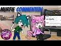 Gacha Story|Murfie Commented!|Gachaverse
